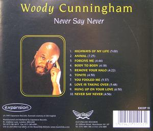 Back Cover Album Woody Cunningham - Never Say Never