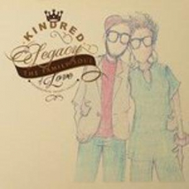 Kindred And The Family Soul - Legacy Of Love