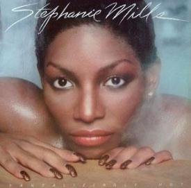Stephanie Mills - Tantalizingly Hot