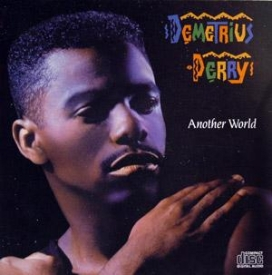 Demetrius Perry - Another World