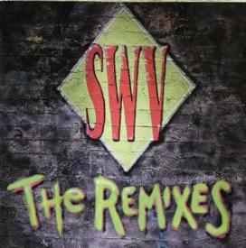 Swv - The Remixes