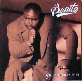 Benito - Show Me Some Love