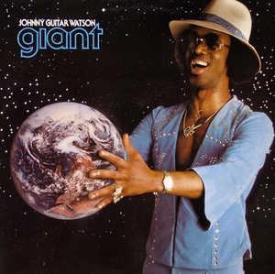Johnny Guitar Watson - Giant