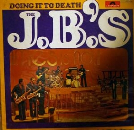The J. B.'s - Doing It To Death