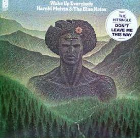 Harold Melvin & The Blue Notes - Wake Up Everybody