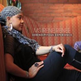 Ms. Irene Renee - Serendipitous Experience