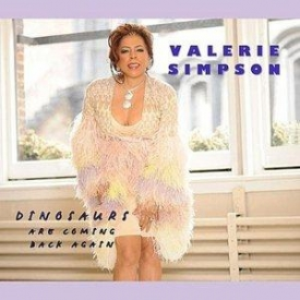 Valerie Simpson - Dinosaurs Are Coming Back Again