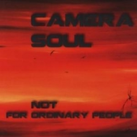 Camera Soul - Not For Ordinary People