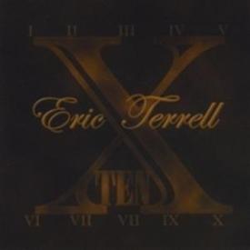 Eric Terrell - Ten