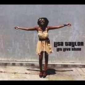 Lisa Taylor - Let Love Shine