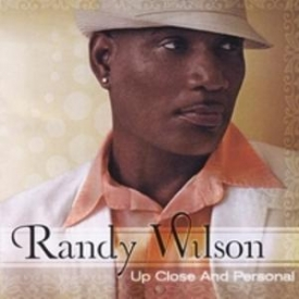 Randy Wilson - Up Close And Personal