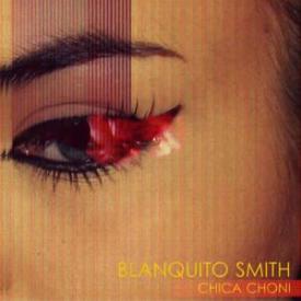 Blanquito Smith - Chica Choni