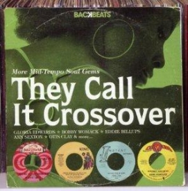 Various Artists - They Call It Crossover-More Mid-Tempo Soul Gems