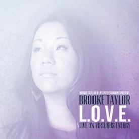 Brooke Taylor - L.O.V.E (Live On Virtuous Energy)