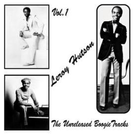 Leroy Hutson - The Unreleased Boogie Tracks Vol1