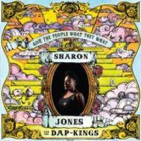 Sharon Jones & The Dap Kings - Give The People What They Want