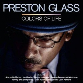 Preston Glass - Colors Of Life