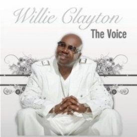Willie Clayton - The Voice