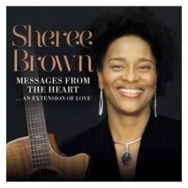 Sheree Brown - Messages From The Heart