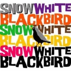 Snow White Blackbird - Snow White Blackbird
