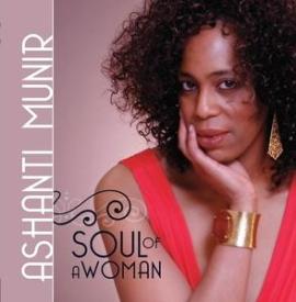 Ashanti Munir - Soul Of A Woman