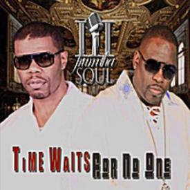 Iii Frum Tha Soul - Time Waits For No One