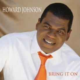 Howard Johnson - Bring It On (EP)