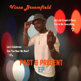 Vince Broomfield - Past & Present