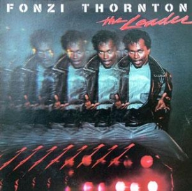 Fonzi Thornton - The Leader