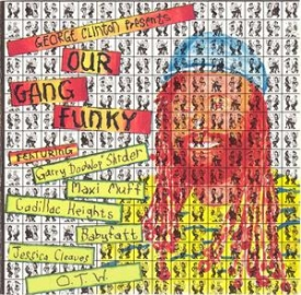 George Clinton -  George Clinton Presents Our Gang Funky