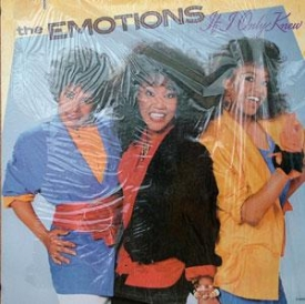 The Emotions - If I Only Knew