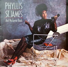 Phyllis St James - Ain't No Turning Back