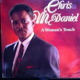 Chris Mcdaniel - A Woman's Touch