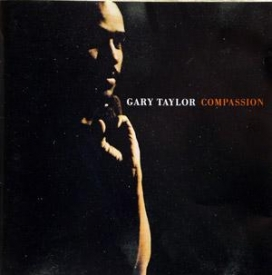 Gary Taylor - Compassion
