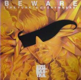 Afrika Bambaataa - Beware (The Funk Is Everywhere)