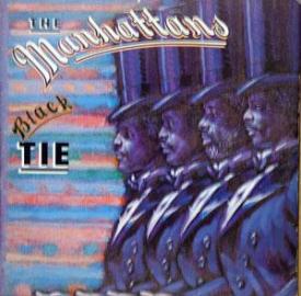 The Manhattans - Black Tie
