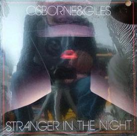 Osborne & Giles - Stranger In The Night