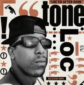 Tone Loc - Loc'ed After Dark