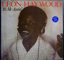 Leon Haywood - It's Me Again