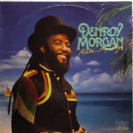 Denroy Morgan - Make My Day