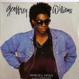 Geoffrey Williams - Heroes, Spies And Gypsies