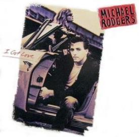 Michael Rodgers - I Got Love