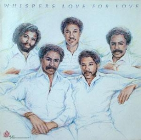 The Whispers - Love For Love