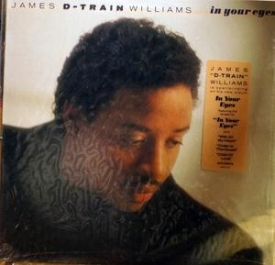 James 'd-train' Williams - In Your Eyes