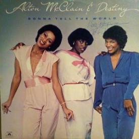Alton Mcclain And Destiny - Gonna Tell The World