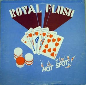 Royal Flush - Hot Spot