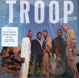 Troop - Attitude