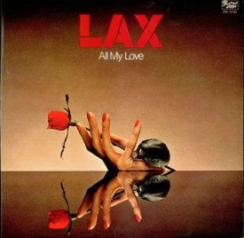 L.a.x. - All My Love