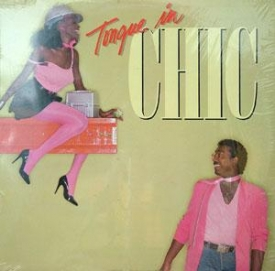 Chic - Tongue In Chic