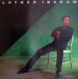 Luther Ingram - Luther Ingram